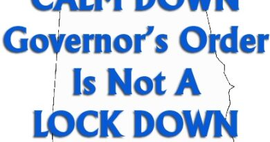 Alabama Governor's Order Is NOT A LOCK DOWN – Everyone Calm Down