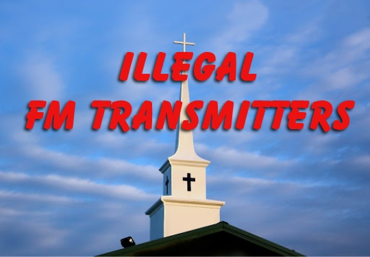 Churches Don't Risk Stiff FCC Fines For Using An Illegal FM Transmitter